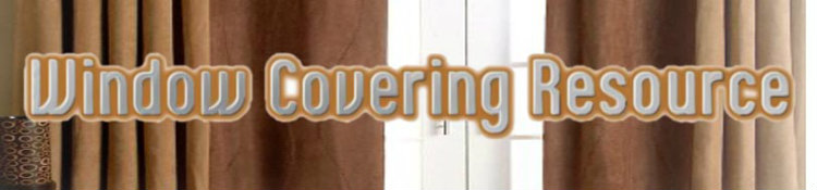WindowCoveringResource.com : Window coverings, Window treatment ideas, Tips, Kitchen, Bathroom, Window covering directory.